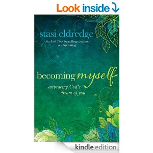 becoming myself by Stasi Eldredge